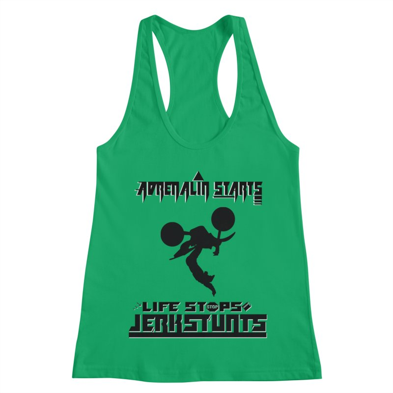 ADRENALIN STARTS LIFE STOPS JERKSTUNTS Women's Tank by ExploreDaily's Artist Shop