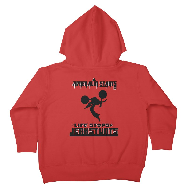 ADRENALIN STARTS LIFE STOPS JERKSTUNTS Kids Toddler Zip-Up Hoody by ExploreDaily's Artist Shop