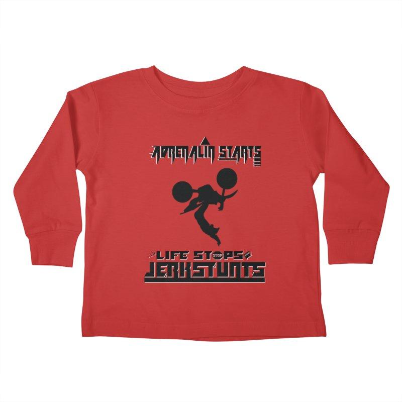 ADRENALIN STARTS LIFE STOPS JERKSTUNTS Kids Toddler Longsleeve T-Shirt by ExploreDaily's Artist Shop