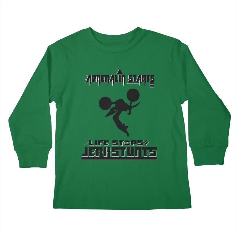 ADRENALIN STARTS LIFE STOPS JERKSTUNTS Kids Longsleeve T-Shirt by ExploreDaily's Artist Shop
