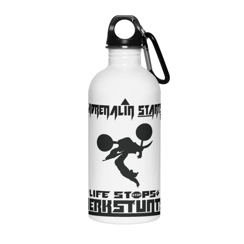 ADRENALIN STARTS LIFE STOPS JERKSTUNTS Accessories Water Bottle by ExploreDaily's Artist Shop