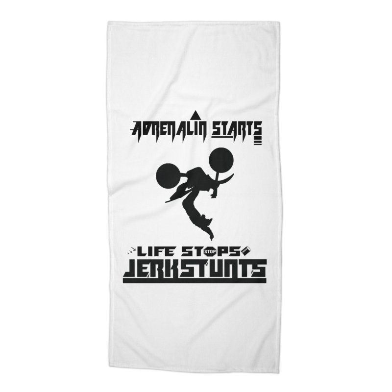 ADRENALIN STARTS LIFE STOPS JERKSTUNTS Accessories Beach Towel by ExploreDaily's Artist Shop