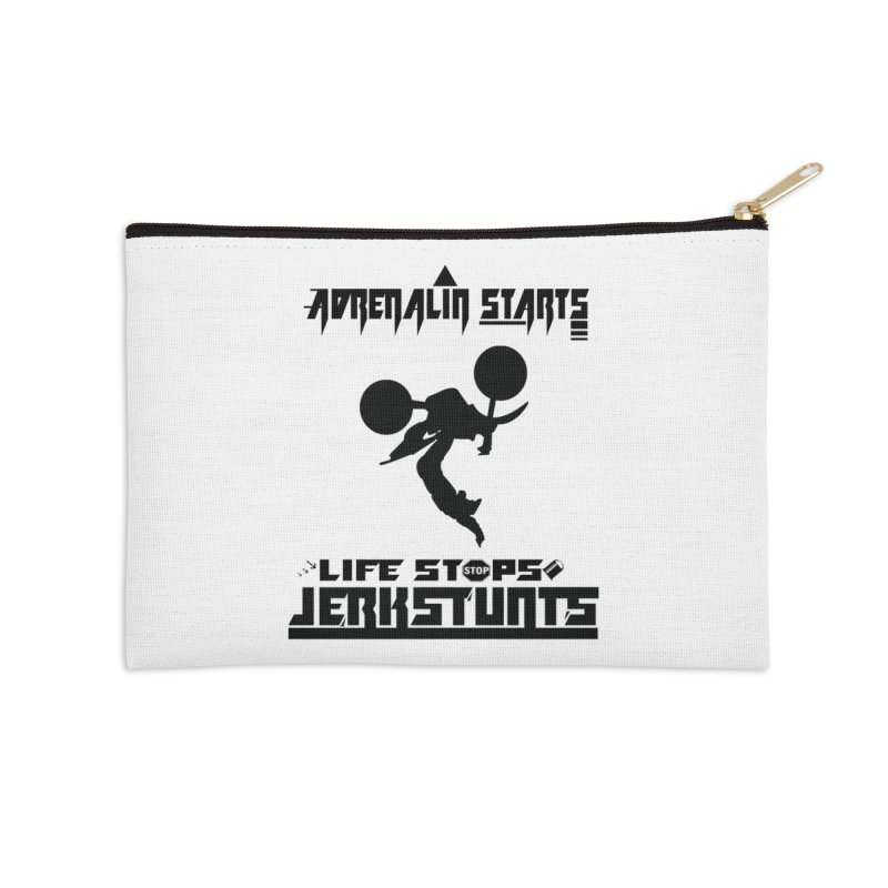 ADRENALIN STARTS LIFE STOPS JERKSTUNTS Accessories Zip Pouch by ExploreDaily's Artist Shop