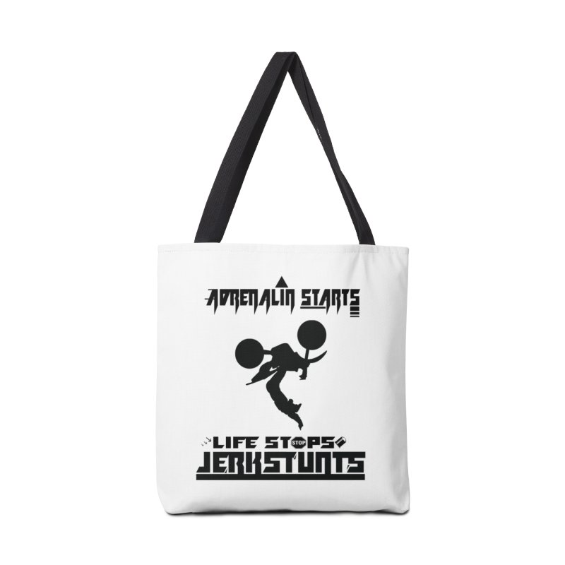 ADRENALIN STARTS LIFE STOPS JERKSTUNTS Accessories Tote Bag Bag by ExploreDaily's Artist Shop