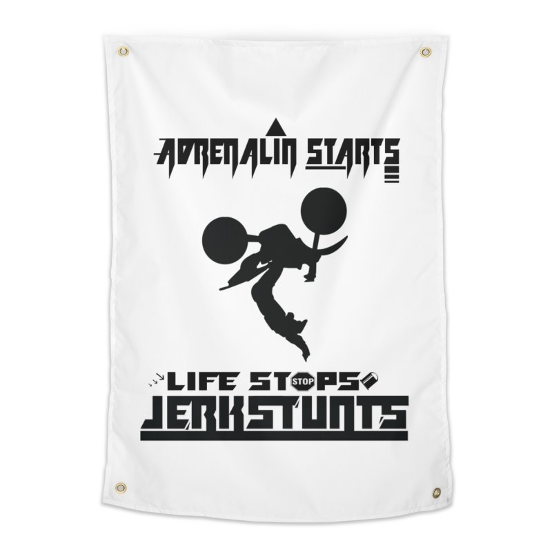ADRENALIN STARTS LIFE STOPS JERKSTUNTS Home Tapestry by ExploreDaily's Artist Shop