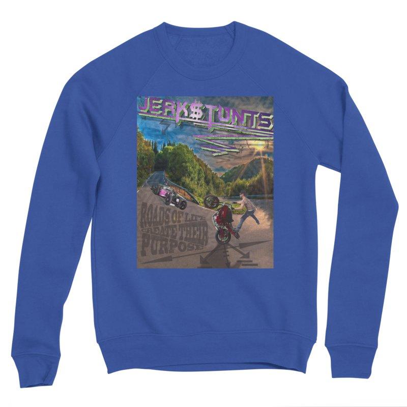 ROADS OF LIFE JERKSTUNTS Men's Sweatshirt by ExploreDaily's Artist Shop