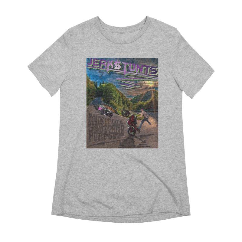 ROADS OF LIFE JERKSTUNTS Women's Extra Soft T-Shirt by ExploreDaily's Artist Shop