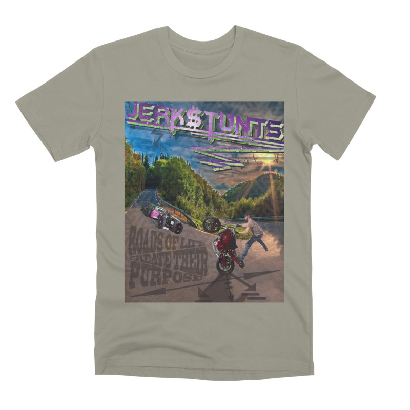 ROADS OF LIFE JERKSTUNTS Men's Premium T-Shirt by ExploreDaily's Artist Shop