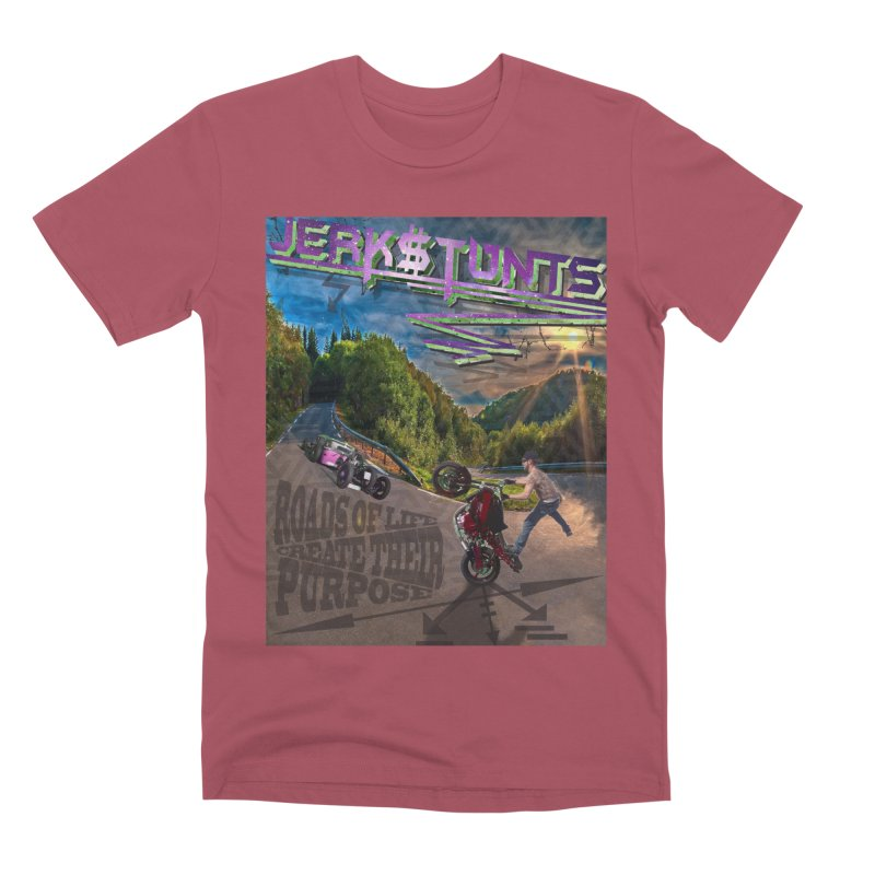 ROADS OF LIFE JERKSTUNTS Men's Premium T-Shirt by ExploreDaily's Artist Shop