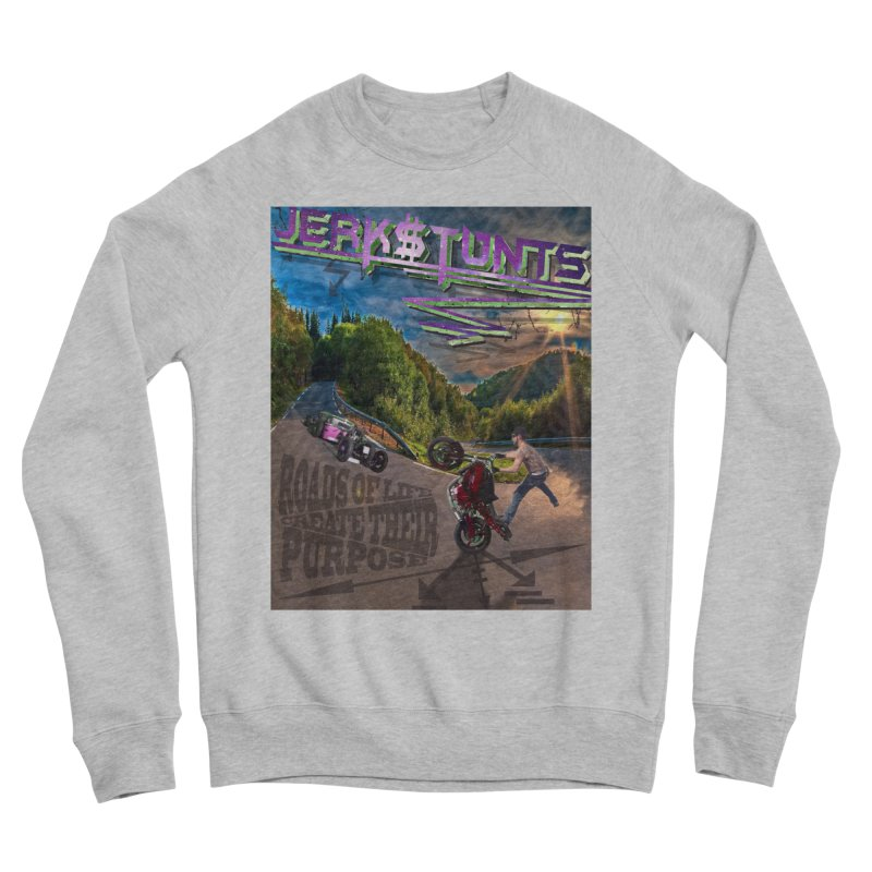 ROADS OF LIFE JERKSTUNTS Women's Sponge Fleece Sweatshirt by ExploreDaily's Artist Shop