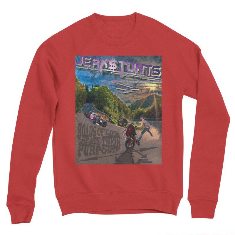 ROADS OF LIFE JERKSTUNTS Women's Sponge Fleece Sweatshirt by ExploreDaily's Artist Shop