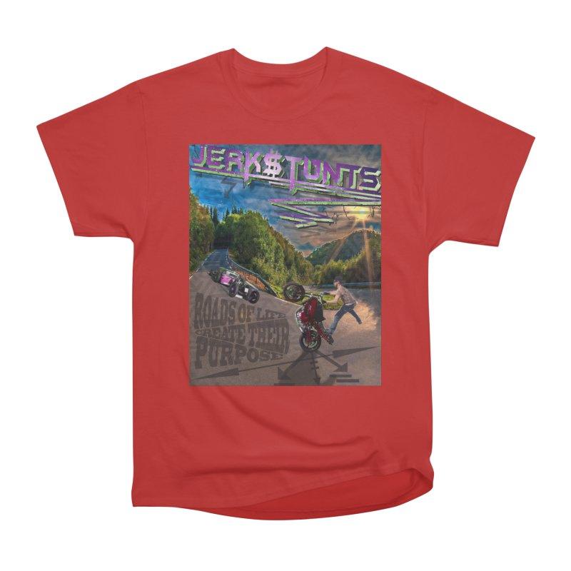 ROADS OF LIFE JERKSTUNTS Women's Heavyweight Unisex T-Shirt by ExploreDaily's Artist Shop