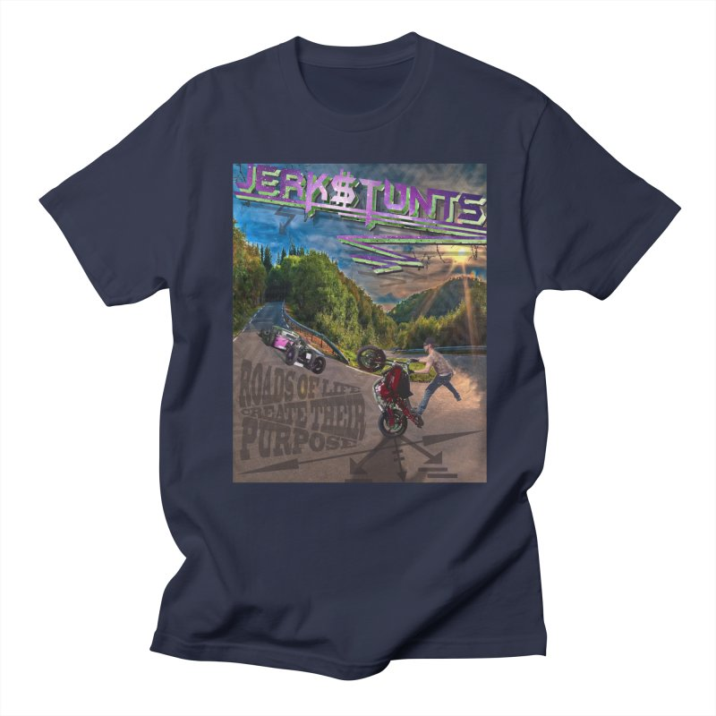 ROADS OF LIFE JERKSTUNTS Men's T-Shirt by ExploreDaily's Artist Shop