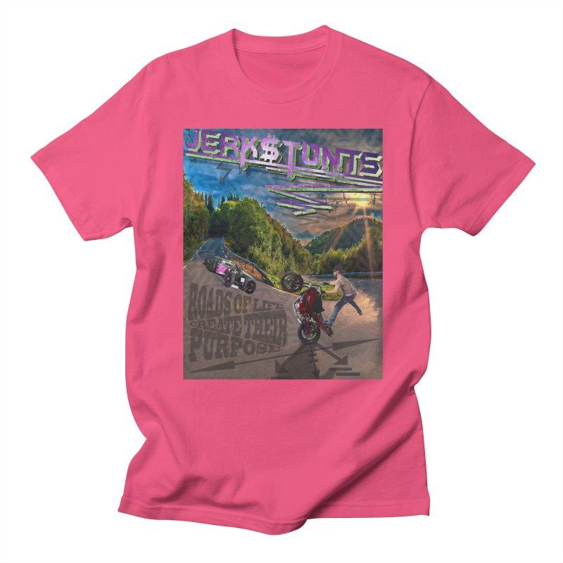 ROADS OF LIFE JERKSTUNTS Women's Regular Unisex T-Shirt by ExploreDaily's Artist Shop