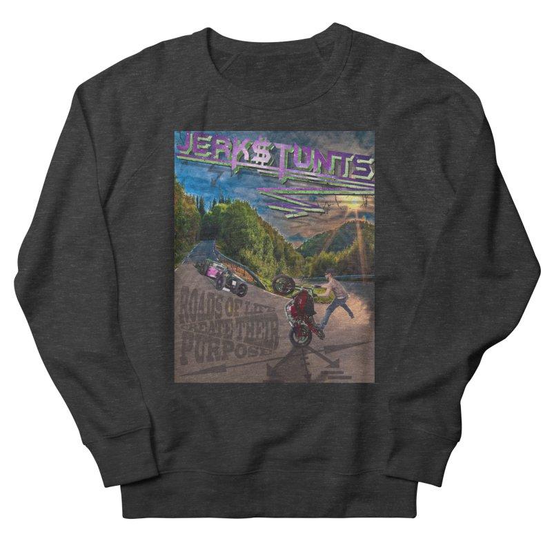 ROADS OF LIFE JERKSTUNTS Men's French Terry Sweatshirt by ExploreDaily's Artist Shop