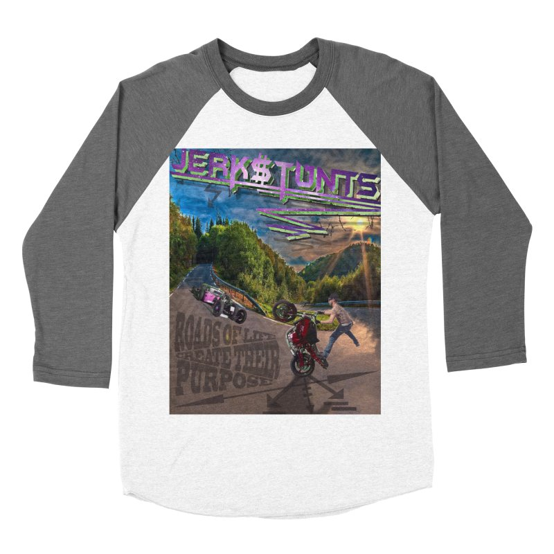ROADS OF LIFE JERKSTUNTS Women's Baseball Triblend Longsleeve T-Shirt by ExploreDaily's Artist Shop