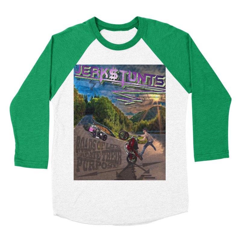 ROADS OF LIFE JERKSTUNTS Women's Baseball Triblend Longsleeve T-Shirt by ExploreDaily's Artist Shop