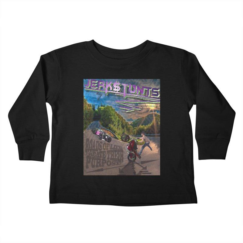 ROADS OF LIFE JERKSTUNTS Kids Toddler Longsleeve T-Shirt by ExploreDaily's Artist Shop