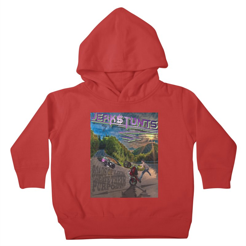 ROADS OF LIFE JERKSTUNTS Kids Toddler Pullover Hoody by ExploreDaily's Artist Shop