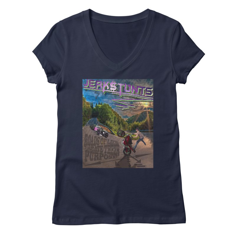 ROADS OF LIFE JERKSTUNTS Women's Regular V-Neck by ExploreDaily's Artist Shop