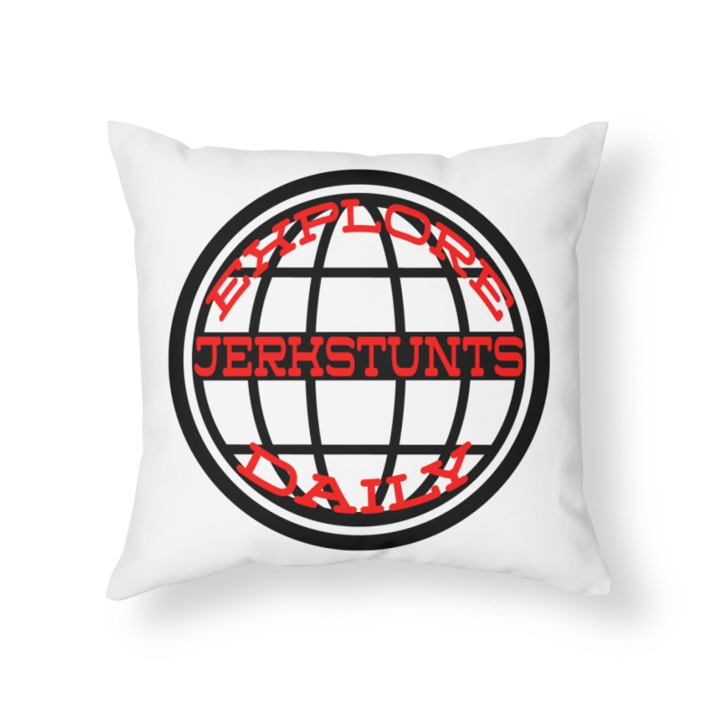 EXPLORE DAILY TECHGLOBE JERKSTUNTS Home Throw Pillow by ExploreDaily's Artist Shop