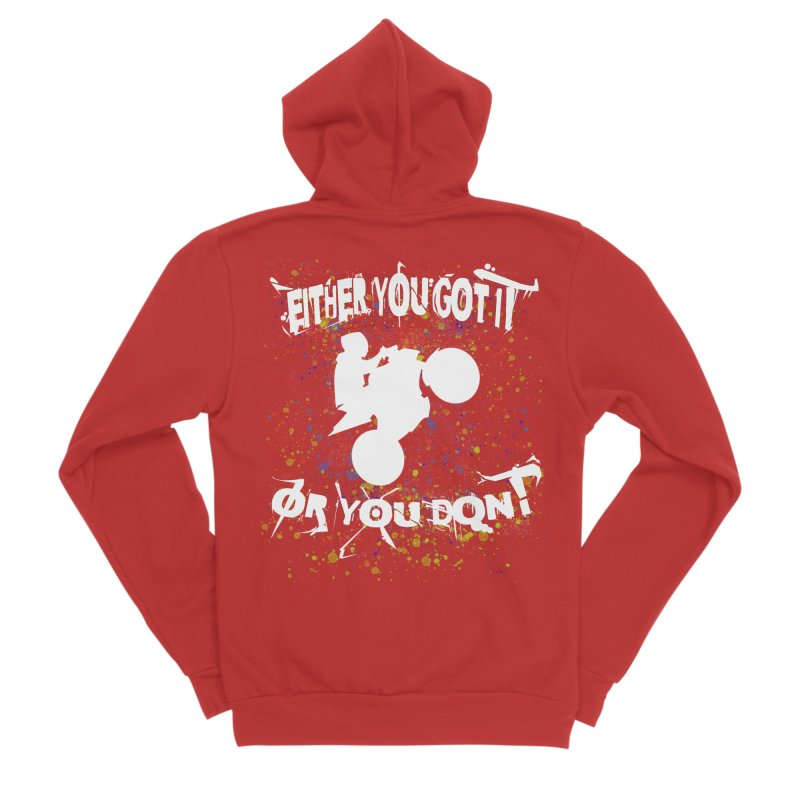 EITHER YOU GOT IT OR YOU DON'T JERKSTUNTS ALBINO Men's Sponge Fleece Zip-Up Hoody by ExploreDaily's Artist Shop