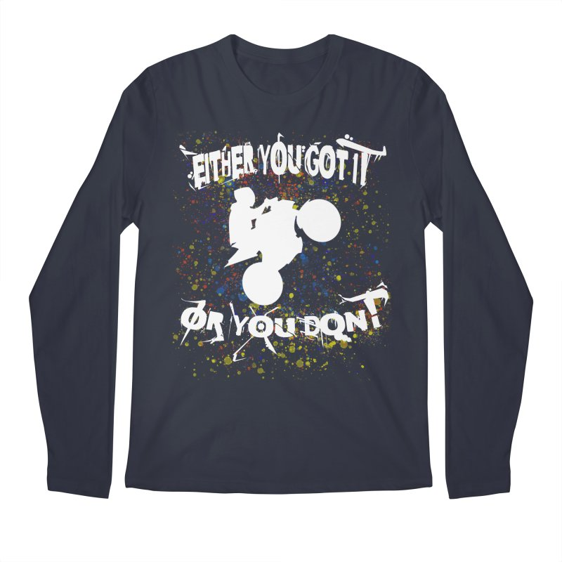 EITHER YOU GOT IT OR YOU DON'T JERKSTUNTS ALBINO Men's Regular Longsleeve T-Shirt by ExploreDaily's Artist Shop
