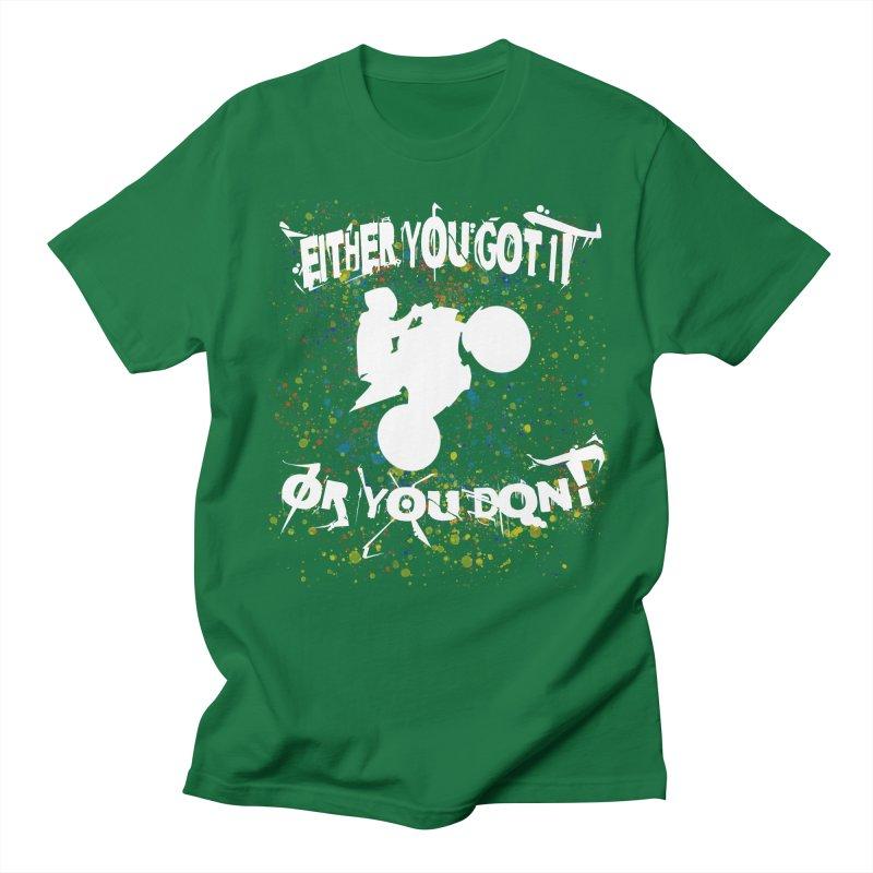 EITHER YOU GOT IT OR YOU DON'T JERKSTUNTS ALBINO Men's Regular T-Shirt by ExploreDaily's Artist Shop