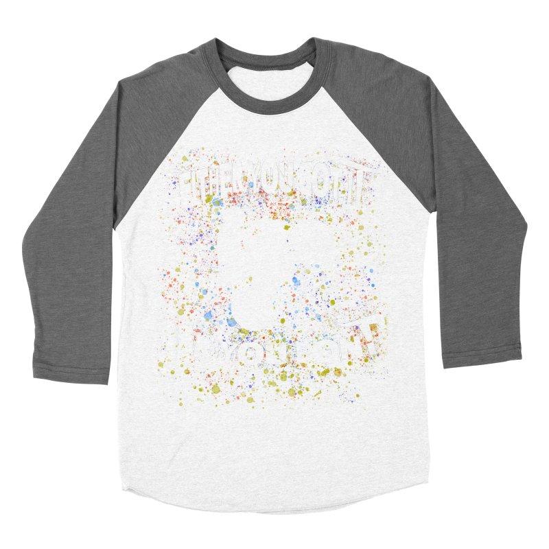 EITHER YOU GOT IT OR YOU DON'T JERKSTUNTS ALBINO Women's Baseball Triblend Longsleeve T-Shirt by ExploreDaily's Artist Shop
