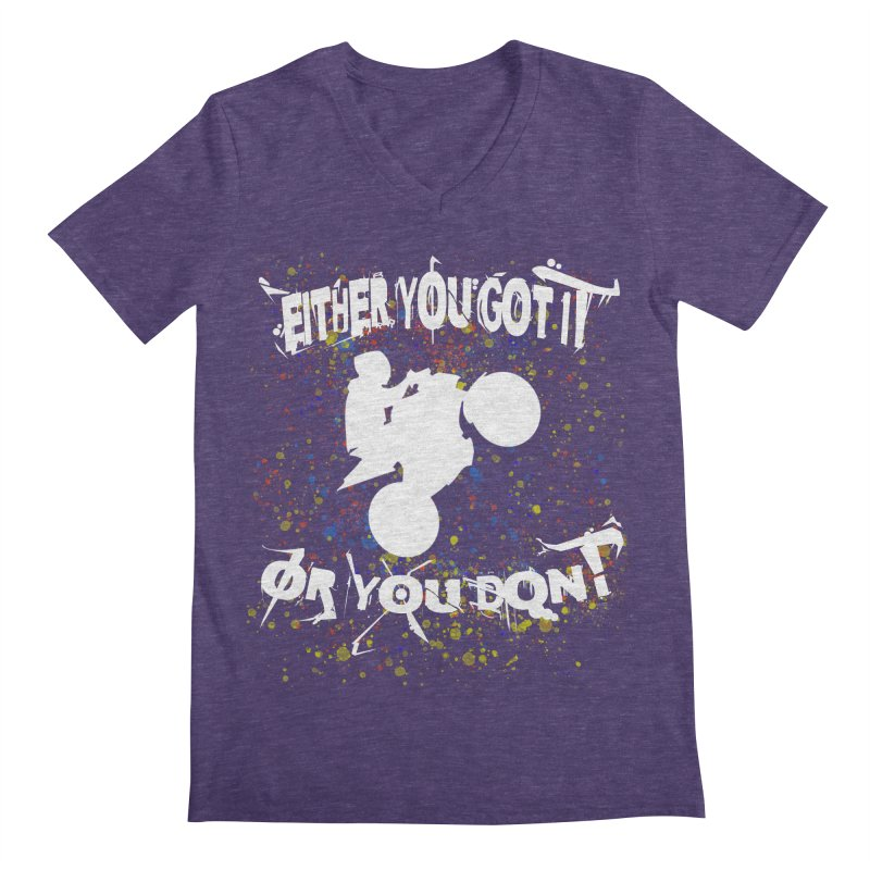 EITHER YOU GOT IT OR YOU DON'T JERKSTUNTS ALBINO Men's Regular V-Neck by ExploreDaily's Artist Shop