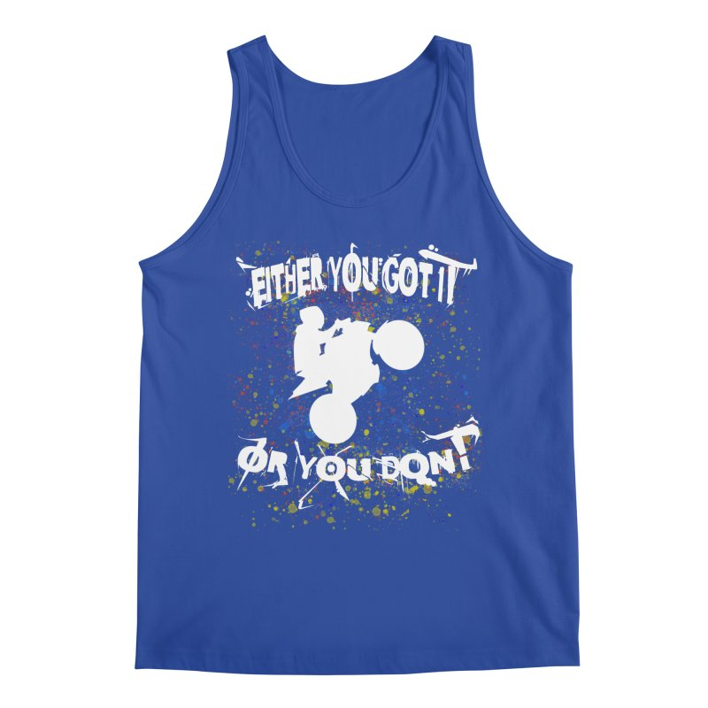EITHER YOU GOT IT OR YOU DON'T JERKSTUNTS ALBINO Men's Regular Tank by ExploreDaily's Artist Shop