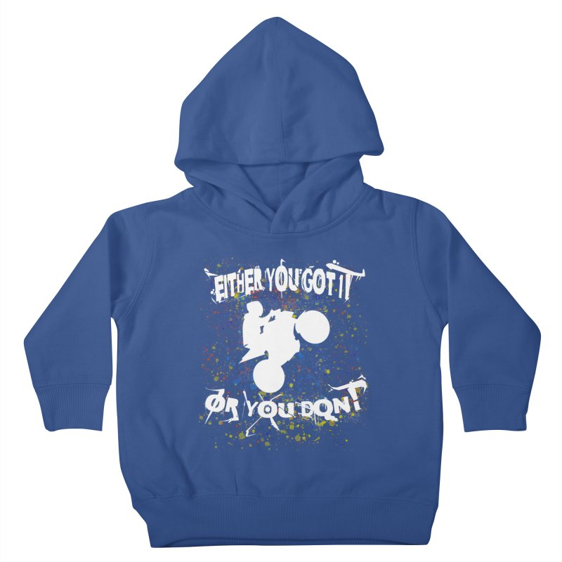 EITHER YOU GOT IT OR YOU DON'T JERKSTUNTS ALBINO Kids Toddler Pullover Hoody by ExploreDaily's Artist Shop