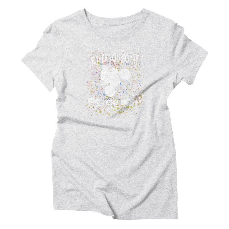 EITHER YOU GOT IT OR YOU DON'T JERKSTUNTS ALBINO Women's T-Shirt by ExploreDaily's Artist Shop
