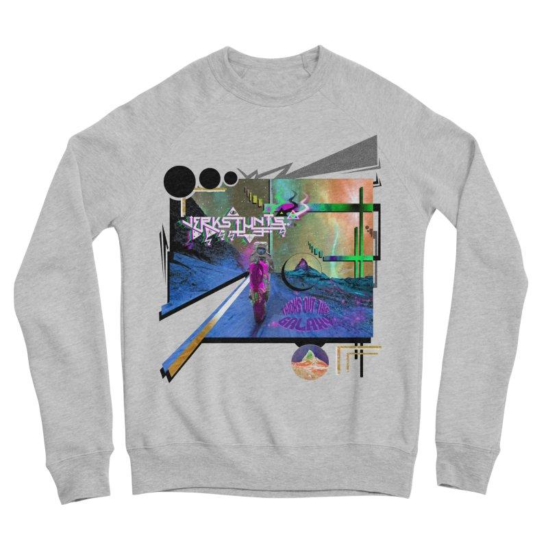 JERKSTUNTS TRICKS OUT THIS GALAXY Men's Sponge Fleece Sweatshirt by ExploreDaily's Artist Shop
