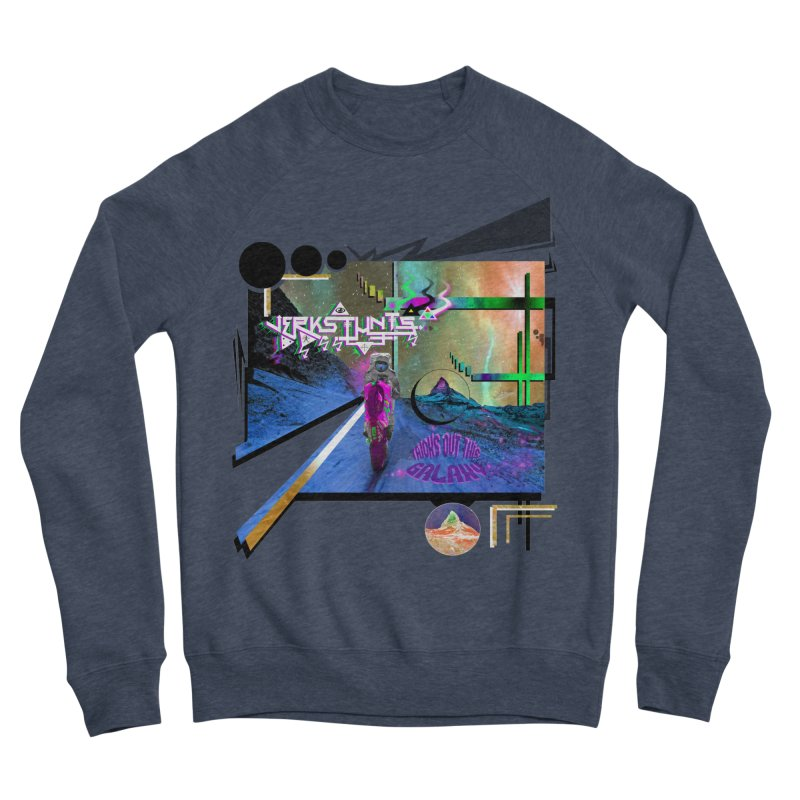 JERKSTUNTS TRICKS OUT THIS GALAXY Women's Sponge Fleece Sweatshirt by ExploreDaily's Artist Shop
