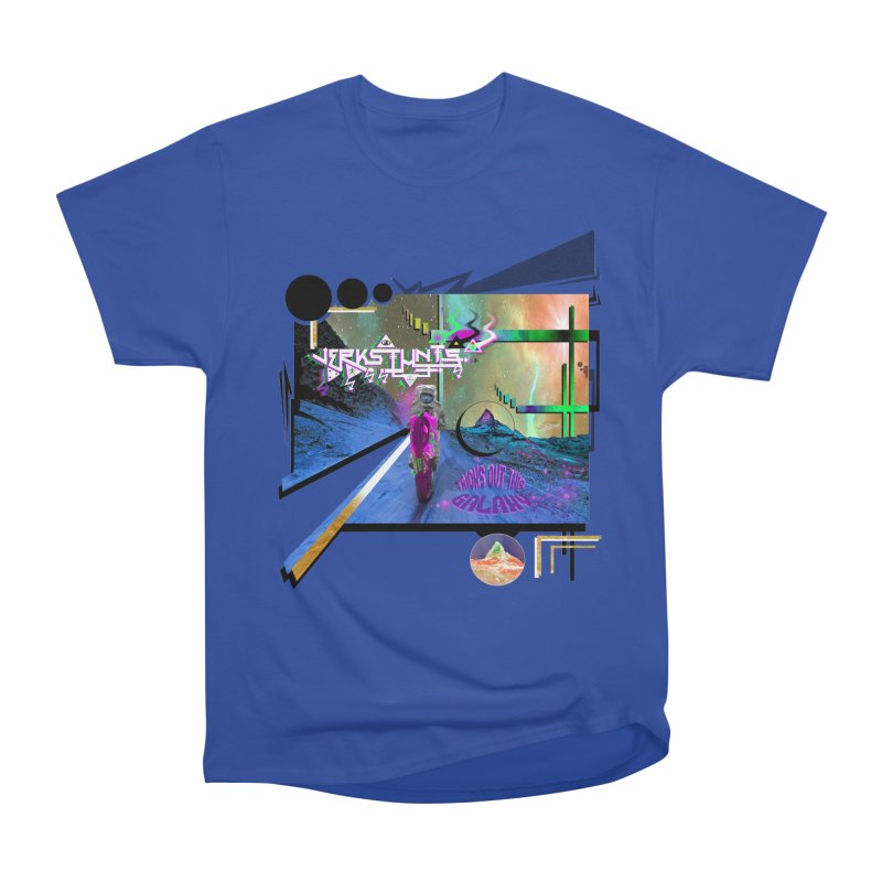 JERKSTUNTS TRICKS OUT THIS GALAXY Women's Heavyweight Unisex T-Shirt by ExploreDaily's Artist Shop