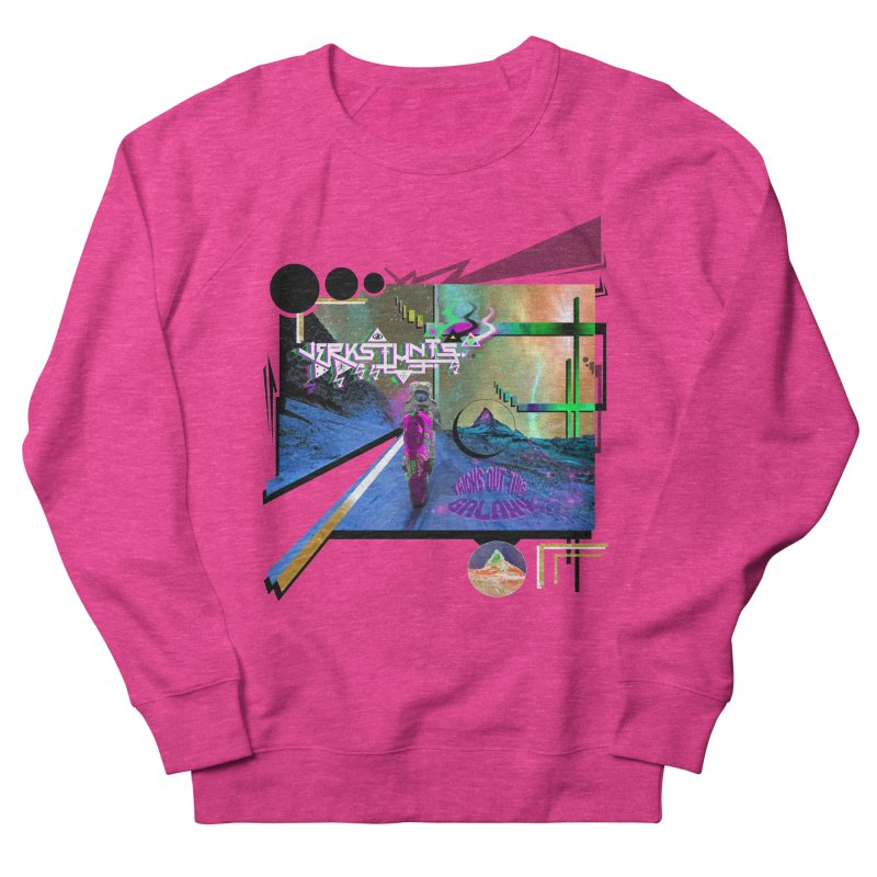 JERKSTUNTS TRICKS OUT THIS GALAXY Women's French Terry Sweatshirt by ExploreDaily's Artist Shop