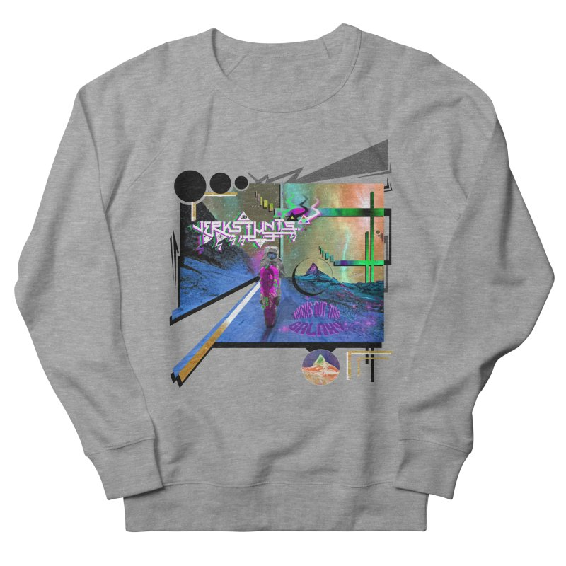JERKSTUNTS TRICKS OUT THIS GALAXY Men's French Terry Sweatshirt by ExploreDaily's Artist Shop