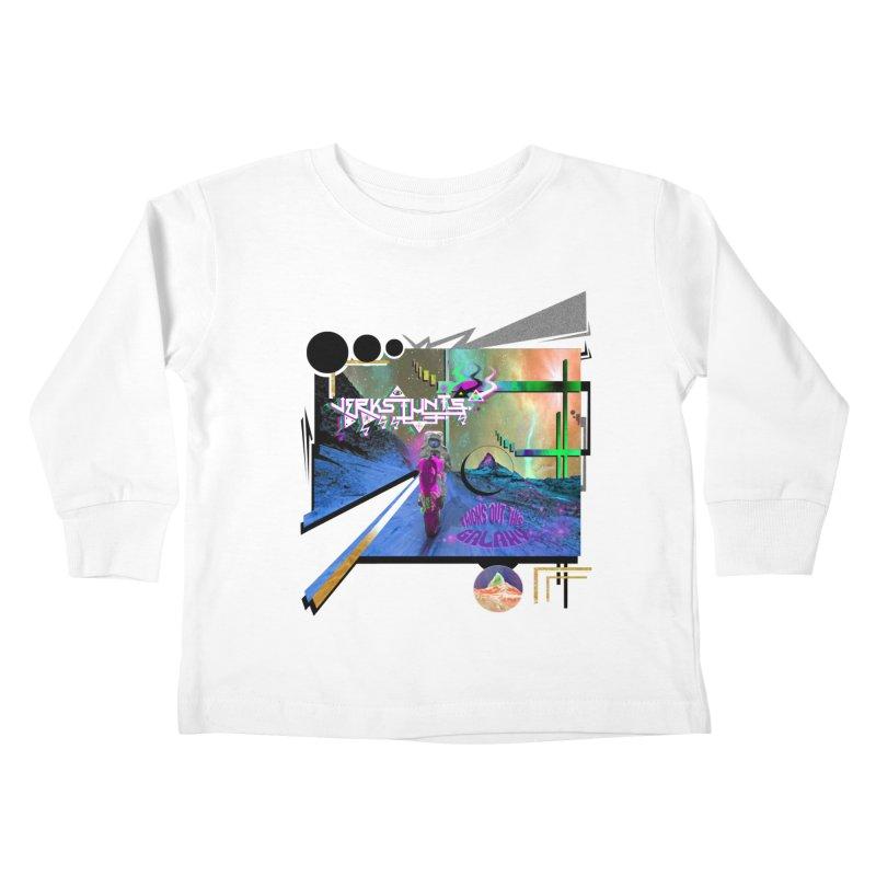 JERKSTUNTS TRICKS OUT THIS GALAXY Kids Toddler Longsleeve T-Shirt by ExploreDaily's Artist Shop