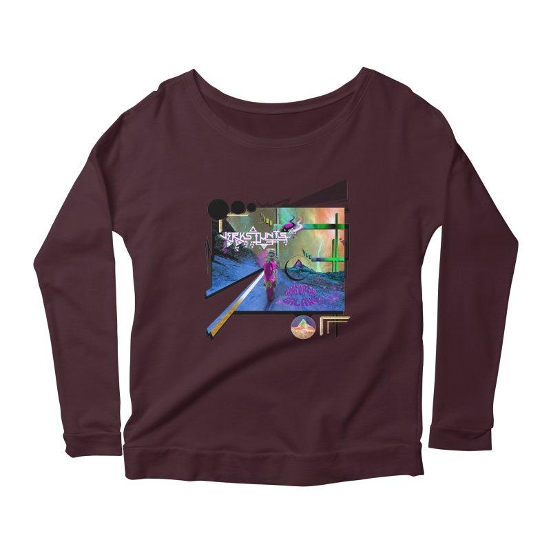 JERKSTUNTS TRICKS OUT THIS GALAXY Women's Scoop Neck Longsleeve T-Shirt by ExploreDaily's Artist Shop
