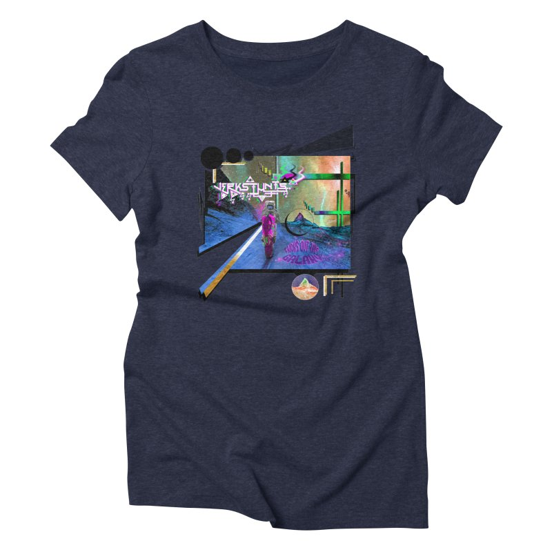 JERKSTUNTS TRICKS OUT THIS GALAXY Women's Triblend T-Shirt by ExploreDaily's Artist Shop