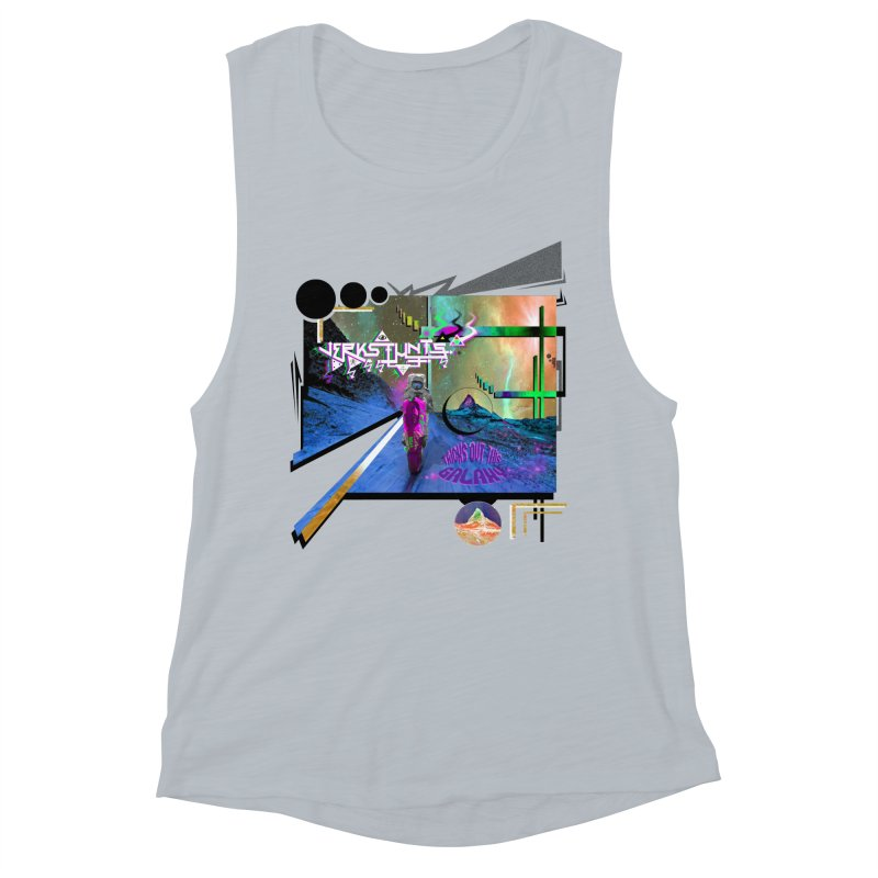 JERKSTUNTS TRICKS OUT THIS GALAXY Women's Muscle Tank by ExploreDaily's Artist Shop