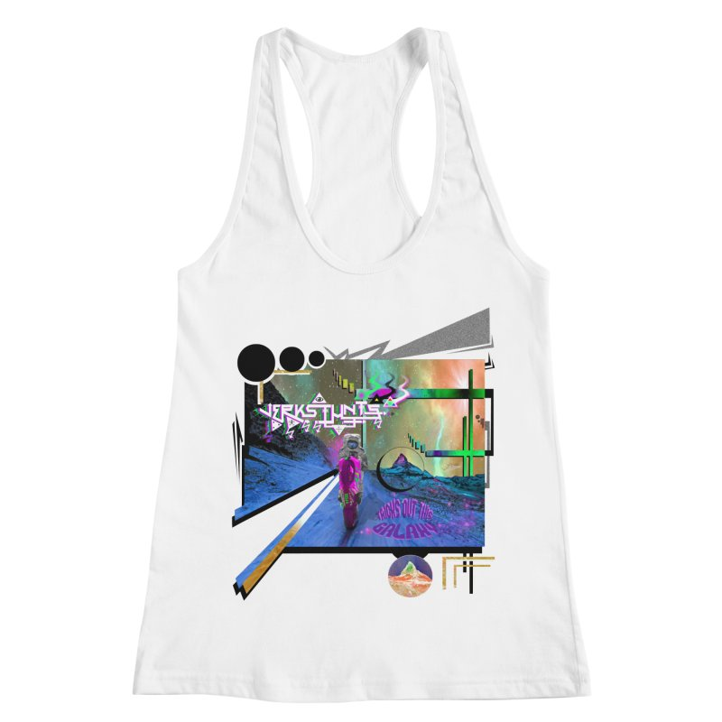 JERKSTUNTS TRICKS OUT THIS GALAXY Women's Racerback Tank by ExploreDaily's Artist Shop