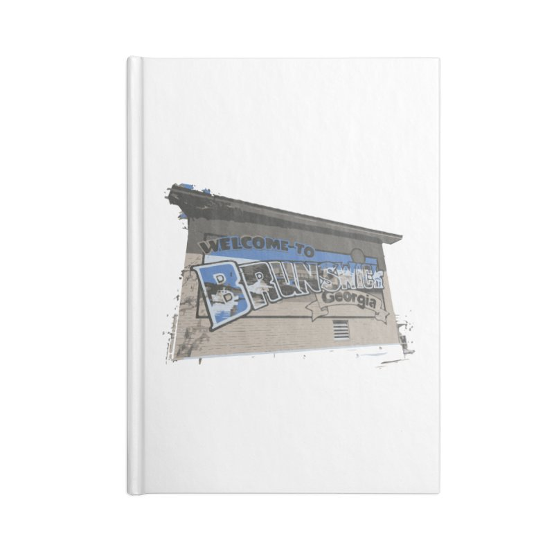 Welcome to Brunswick, Georgia Accessories Notebook by Explore Jekyll Island Official Gear