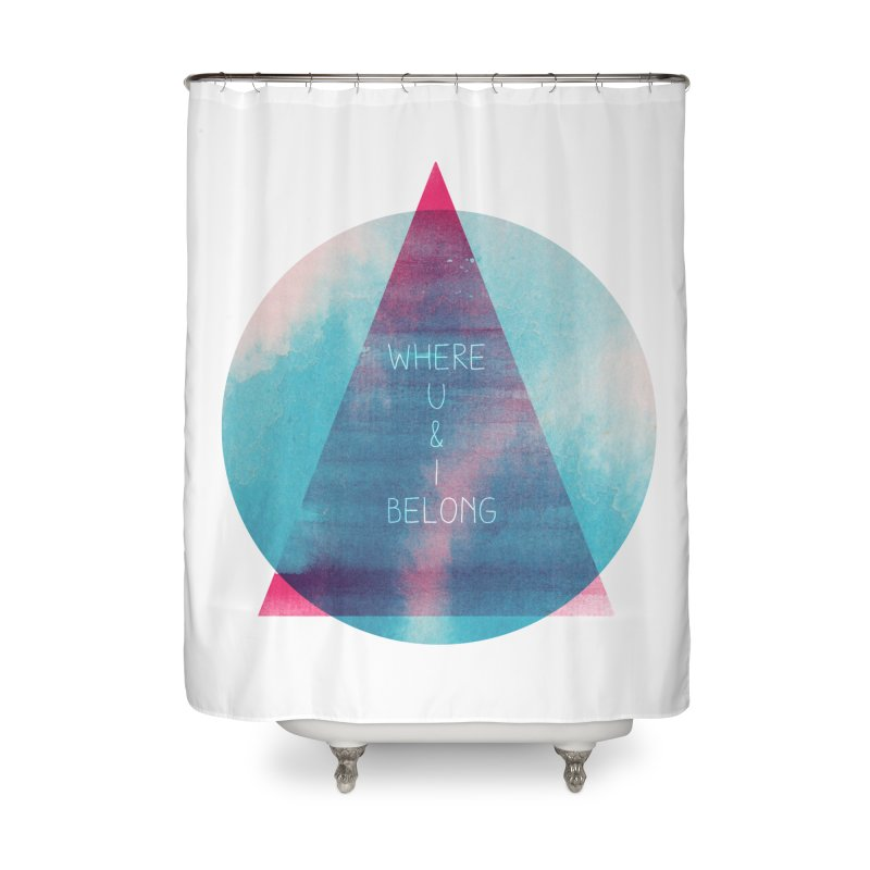 U & I Home Shower Curtain by expo's Artist Shop