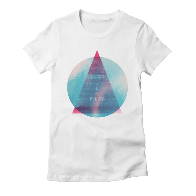 U & I Women's Fitted T-Shirt by expo's Artist Shop