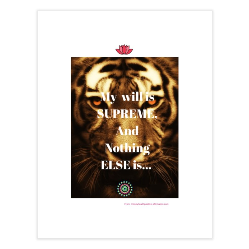Motivational quote on will power Home Fine Art Print by extraordinaryLifeProject's Artist Shop