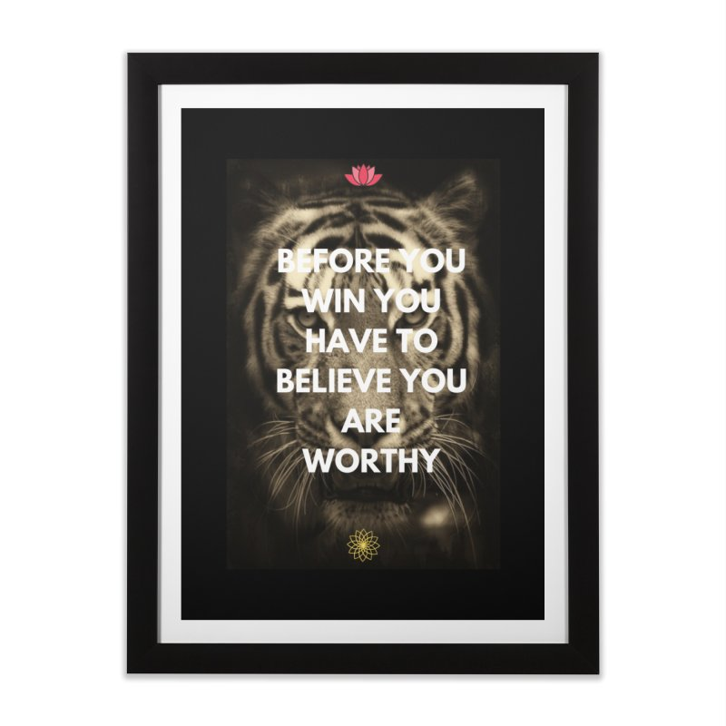 Believe!!! Home Framed Fine Art Print by extraordinaryLifeProject's Artist Shop