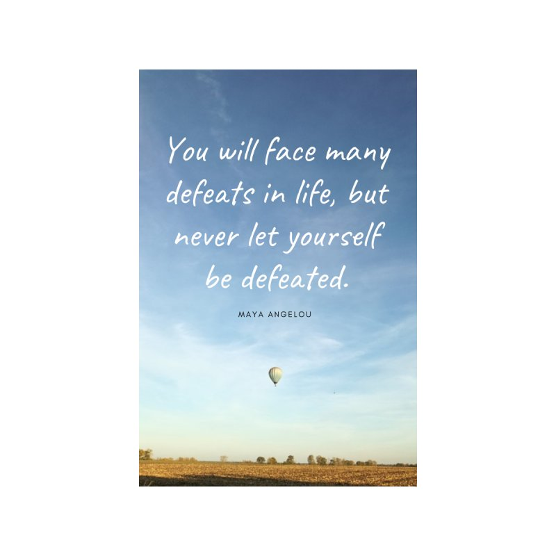 Never be defeated Home Framed Fine Art Print by extraordinaryLifeProject's Artist Shop