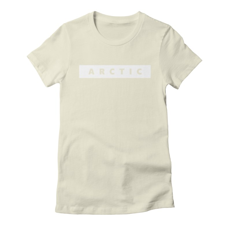 ARCTIC     logo     white Women's Fitted T-Shirt by Extreme Toast's Artist Shop